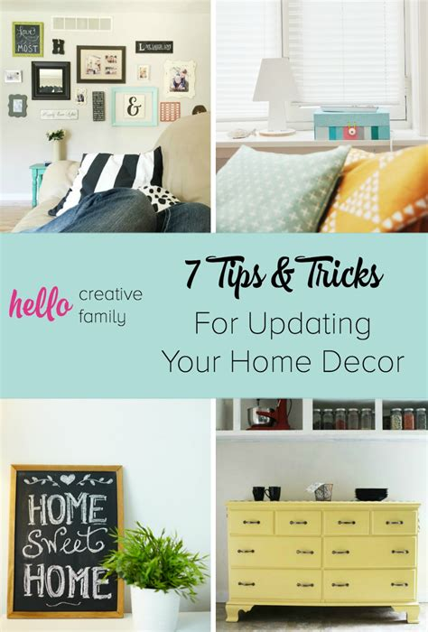 Home Decorating Tips And Tricks by 7 Tips And Tricks For Updating Home Decor Hello Creative