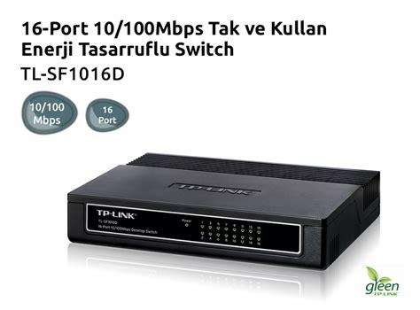 Sale Tp Link Tl Sf1016d 16 Port 10 100mbps tp link tl sf1016d 16 port 10 100mbps tak ve kullan 70 fiyatı