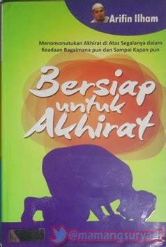 Buku Mengenal Tuhan Penulis Bey Arifin buku arifin ilham bersiap untuk akhirat dan yusuf mansur allah dulu allah lagi allah terus