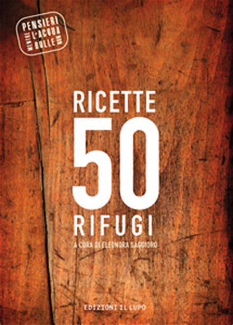 libri alta cucina cinquanta ricette di montagna in un libro italiasquisita net