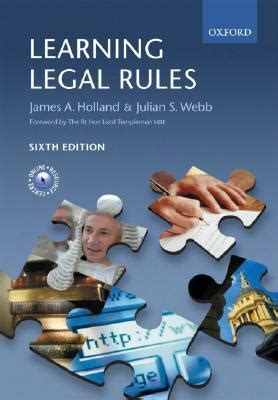 learning legal rules a learning legal rules a student s guide to legal method and reasoning by james a holland