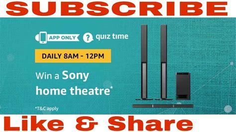 amazon quiz answers today win sony home theatre  april