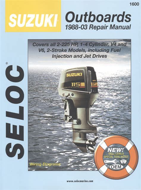 Suzuki Outboard Repair Seloc Suzuki Outboard Motor Engine Repair Manual 1600