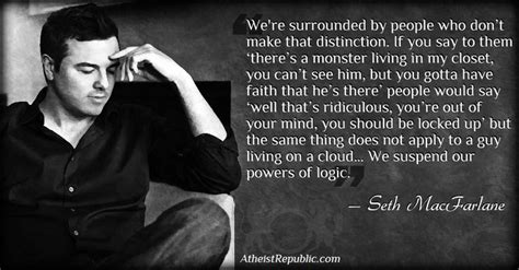 adam douglas voice seth macfarlane we suspend our powers of logic atheist