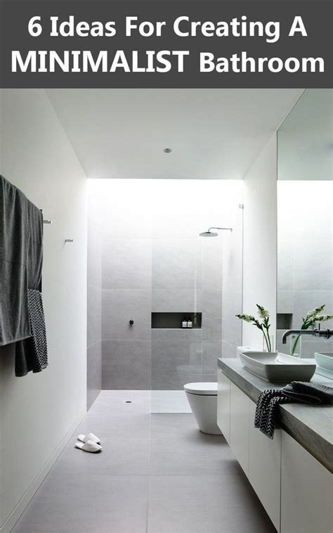 minimalist bathroom ideas 6 ideas for creating a minimalist bathroom simple