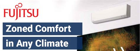 comfort in any climate fujitsu zoned comfort in any climate able distributors