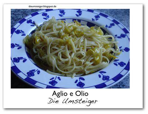 Fisch Bei Diät by Die Umsteiger Weg Vom Fleisch Aglio E Olio Pomodoro