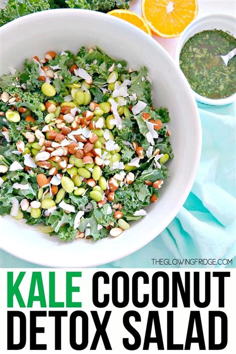 What To Eat After Coconut Detox by Kale Coconut Detox Salad The Glowing Fridge