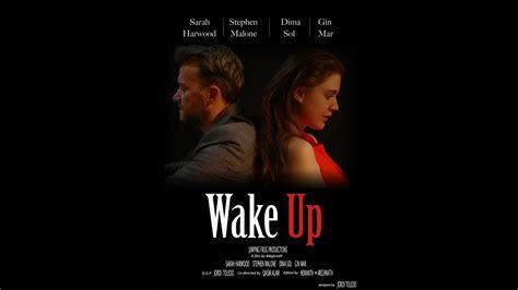 Wake Up Film Youtube | wake up short film sarah harwood stephen malone