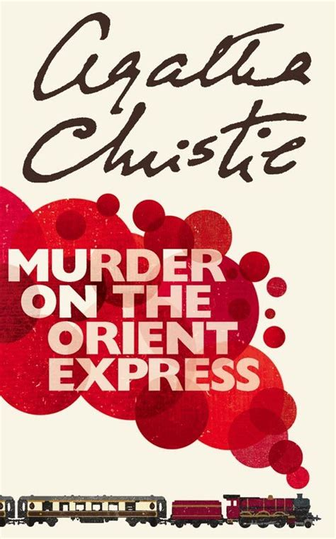 Novel Murder On The Orient Express Cover Agatha Christie murder on the orient express by agatha christie agatha