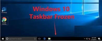 solved windows 10 taskbar frozen top effective ways