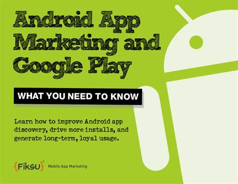 android app marketing android app marketing and play what you need to fiksu