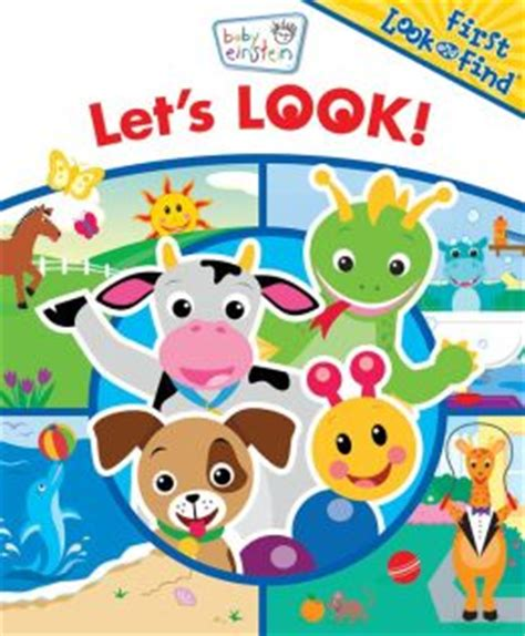Lets Ify The Look Book by Baby Einstein Look And Find Let S Look By