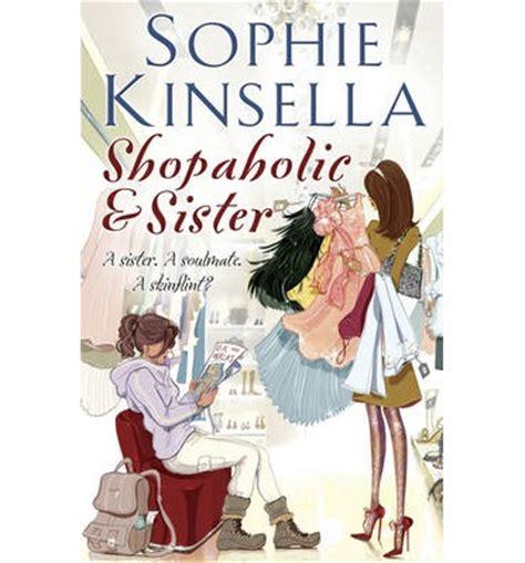 shopaholic sister shopaholic shopaholic and sister shopaholic book 4 sophie kinsella 9780552771115
