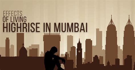 effects  living   high rise buildings  mumbai rtf