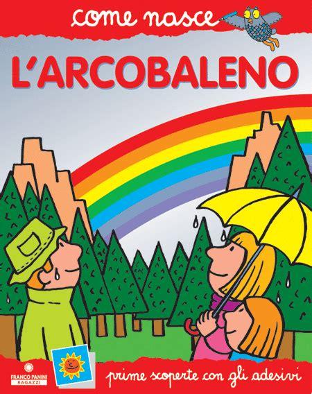 l arcobaleno testo franco panini ragazzi