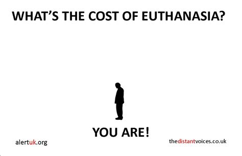 euthanasia cost national billboard caign against euthanasia same difference