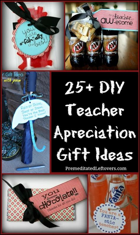 25 gift ideas 25 diy teacher appreciation gift ideas