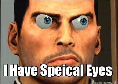 Meme Eyes - about to go into surgery but first let me take a