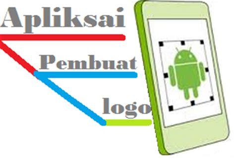 2 aplikasi android terbaik untuk membuat logo tips trik aplikasi terbaik untuk membuat logo di android