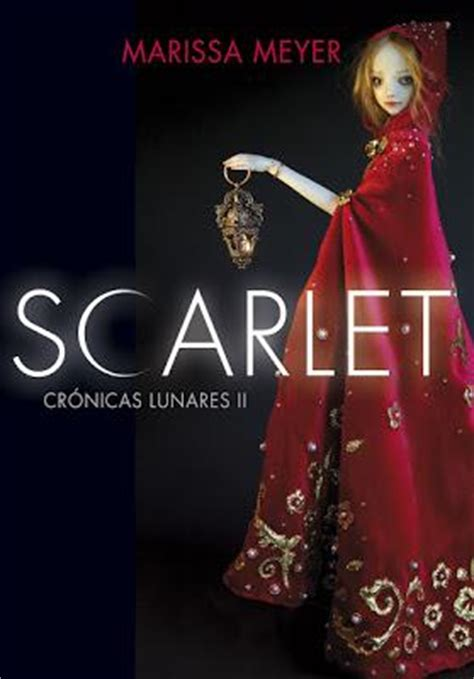 libro scarlet lunar chronicles book scarlet a decent sequel for a better than average ya lit series tea leaves and dog ears