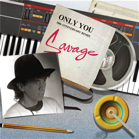 savage only you savage only you 30th anniversary remix a1 only you