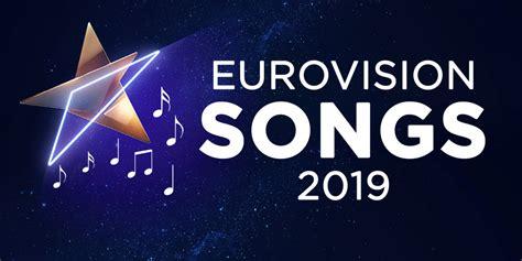 eurovision 2019 songs amp videos