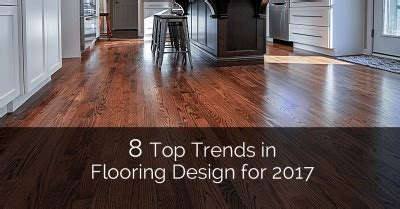 floor tile trends 2017 hardwood flooring trends our comprehensive selection