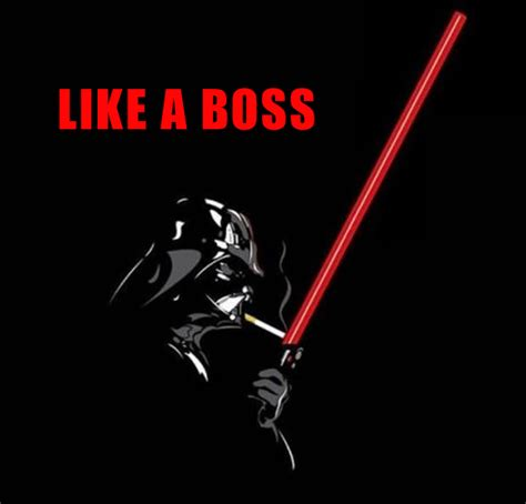 like a boss like a boss darth vader dump a day