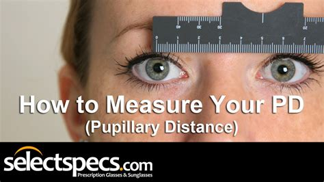 how to measure your pd pupillary distance with