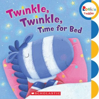 time for bed twinkle twinkle time for bed by children s press