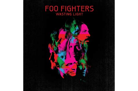 Foo Fighters Wasting Light by Foo Fighters Unveil Rip Roaring Rope Single Wasting