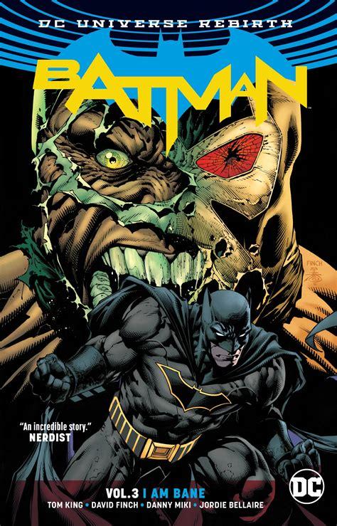 Batman Vol 9 Bloom Dc Graphic Novel Ebooke Book batman vol 3 i am bane rebirth by tom king penguin