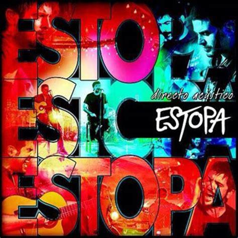 estopa era estopa publica su nuevo disco en directo esto es estopa