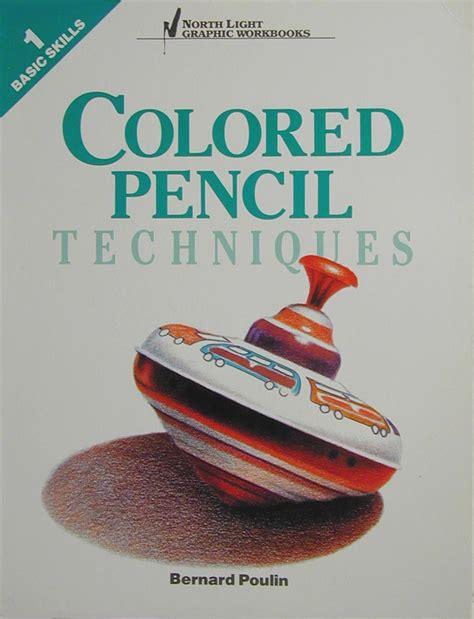 colored pencil techniques for coloring books colored pencil techniques basic 1 workbook ebook pdf