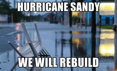 We Will Rebuild Meme - we will rebuild 2012 hurricane sandy know your meme