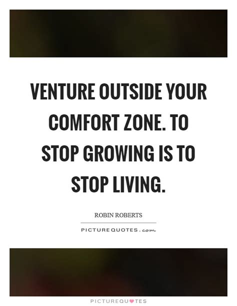 outside your comfort zone quotes comfort zone quotes sayings comfort zone picture