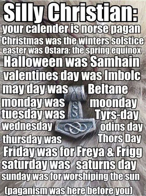 silly christian paganism was here before you believers