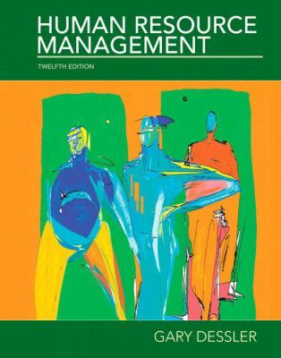 Human Resource Management Books Free Mba by Human Resource Management 12th Edition Gary Dessler Free