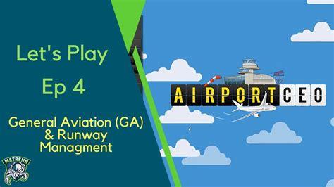 runway layout manager airport ceo ep4 general aviation ga runway