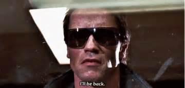 Terminator arnold schwarzennegger says i ll be back during