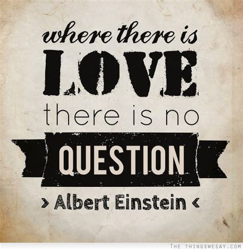 Or Lover S Question Where There Is There Is No Question