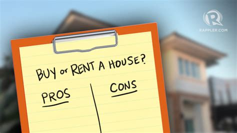 renting or buying a house buying or renting a house here are the pros and cons