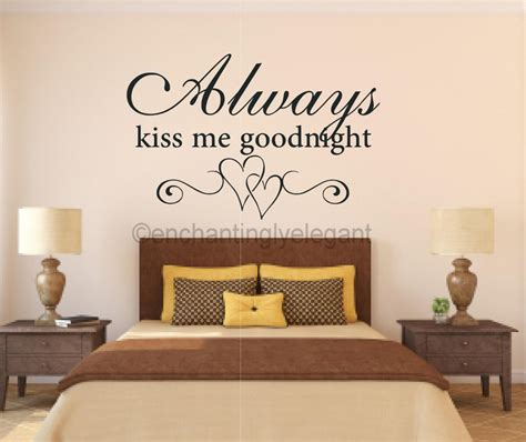 quote decals for bedroom walls always kiss me goodnight vinyl decal wall sticker words