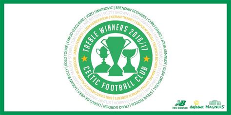 Treble Winner celtic football club on quot 2016 17 treble