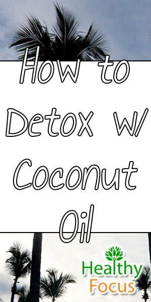 What To Eat After Coconut Detox by Coconut Detox Healthy Focus