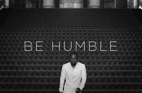 kendrick lamar be humble lyrics behumble az lyrics