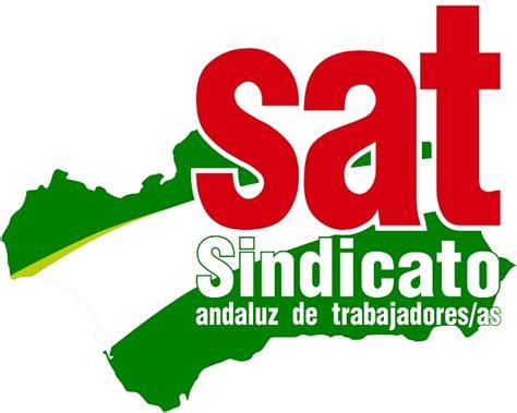 sindicato andaluz de trabajadores sat un sindicato a sindicato andaluz de trabajadores sat un sindicato a