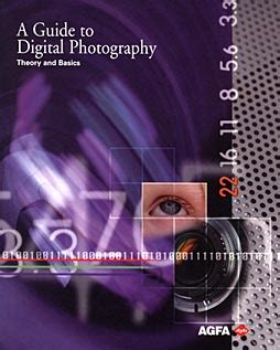 Intermediate Guide To Digital Photography agfa booklets on digital photography and scanning digital photography