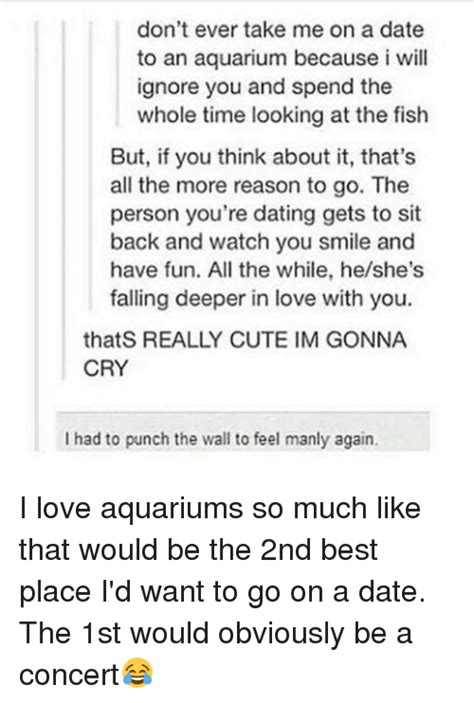 Find A Place To Sit Think While Youre On Vacation by Don T Take Me On A Date To An Aquarium Because I Will